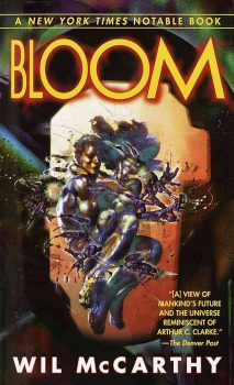 Bloom, by Wil McCarthy