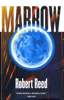 Marrow, by Robert Reed