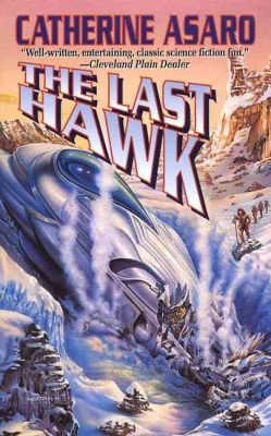 The Last Hawk, by Catherine Asaro