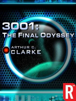3001: The Final Odyssey, by Arthur C. Clarke