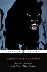ancient-sorceries-and-other-weird-stories-by-algernon-blackwood cover