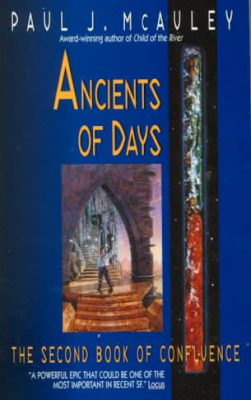 Ancients of Days, by Paul J. McAuley