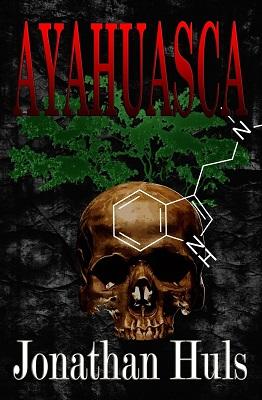 Ayahuasca, by Jonathan Huls