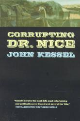 corrupting-dr-nice-by-john-kessel