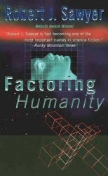 factoring-humanity-by-robert-j-sawyer cover