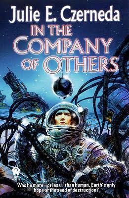 In The Company of Others, by Julie E. Czerneda