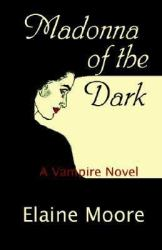 madonna-of-the-dark-by-elaine-moore cover