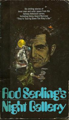 Rod Serling's Night Gallery Reader, by Rod Serling