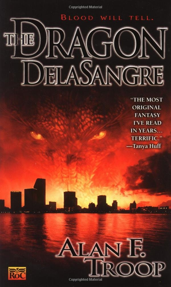 The Dragon DelaSangre, by Alan F. Troop
