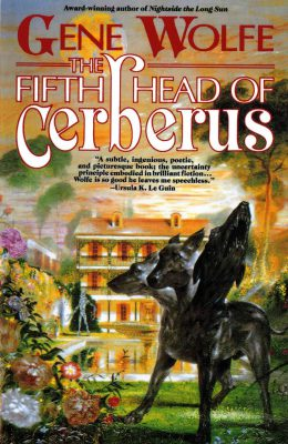 The Fifth Head of Cerberus, by Gene Wolfe