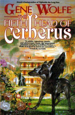 The Fifth Head of Cerberus, by Gene Wolfe