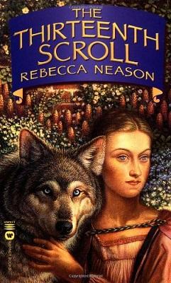 The Thirteenth Scroll, by Rebecca Neason