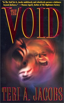 The Void, by Teri A. Jacobs
