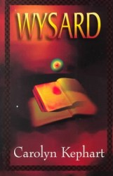 the-wysard-by-carolyn-kephart cover
