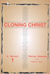 cloning-christ-by-peter-senese-robert-geis cover