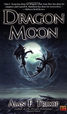 Dragon Moon, by Alan F. Troop
