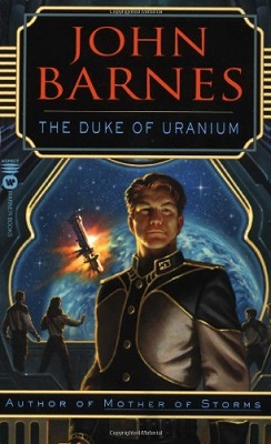 Duke of Uranium, by John Barnes