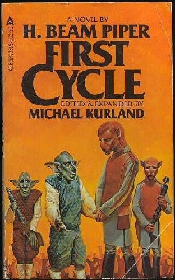 First Cycle, by H. Beam Piper, Michael Kurland