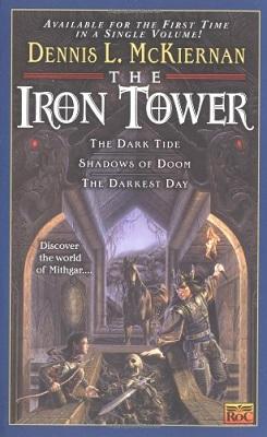 Iron Tower Omnibus, by Dennis L. McKiernan