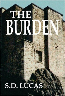 The Burden, by S. D. Lucas