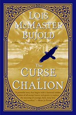 The Curse of Chalion, by Lois McMaster Bujold