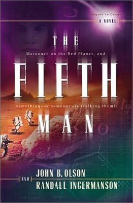 The Fifth Man, by John B. Olson, Randall Scott Ingermanson