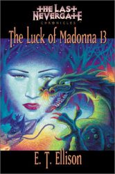 the-luck-of-madonna-13-by-e-t-ellison cover