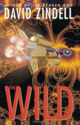 The Wild, by David Zindell