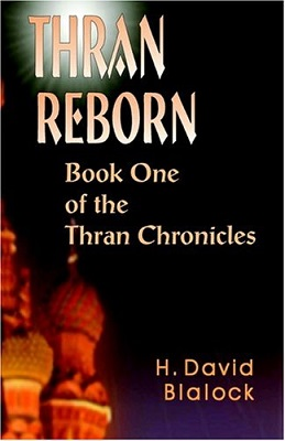 Thran Reborn, by H. David Blalock