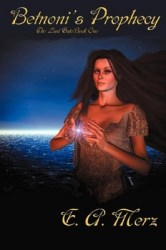 Betnoni's Prophecy, by Elizabeth Merz book cover