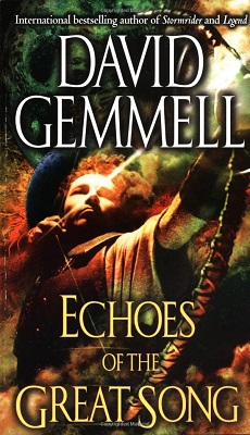 Echoes of the Great Song, by David Gemmell