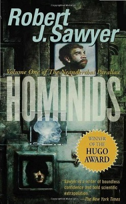 Hominids, by Robert J. Sawyer