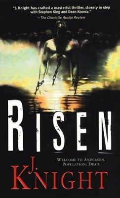 Risen, by J. Knight
