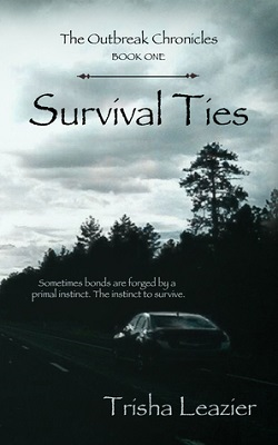 Survival Ties, by Trisha Leazier