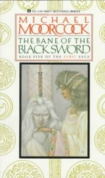 The Bane of the Black Sword, by Michael Moorcock book cover