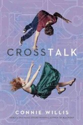 Crosstalk, by Connie Willis book cover