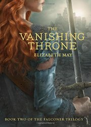 The Vanishing Throne, by Elizabeth May book cover
