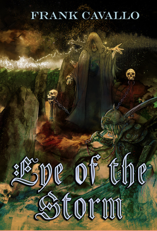 Eye of the Storm, by Frank Cavallo