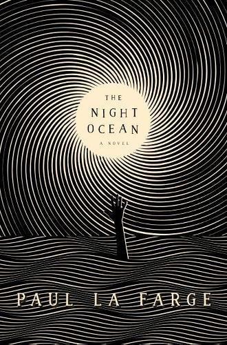 The Night Ocean By Paul La Farge Sfreader