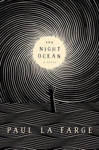 The Night Ocean, by Paul La Farge