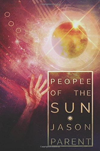 People of the Sun, by Jason Parent