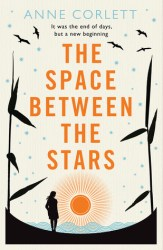 The Space Between the Stars, by Anne Corlett book cover