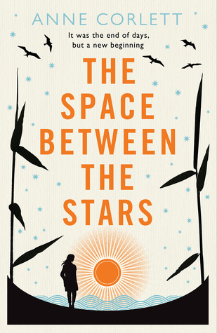 The Space Between the Stars, by Anne Corlett