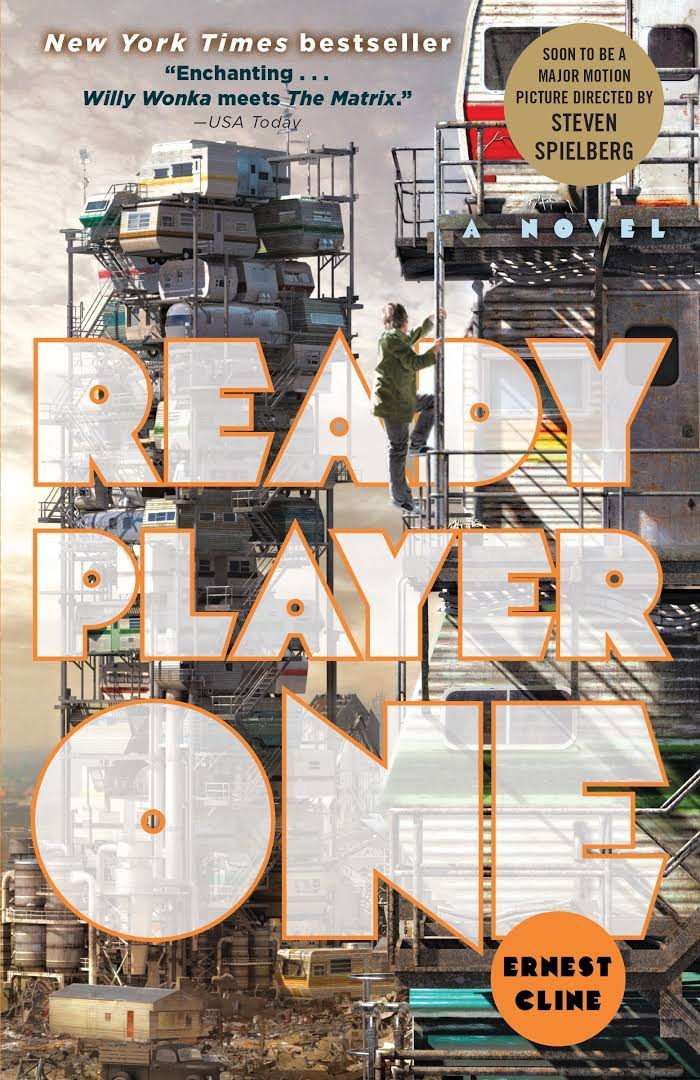 Ready Player One, by Earnest Cline; a Rantview