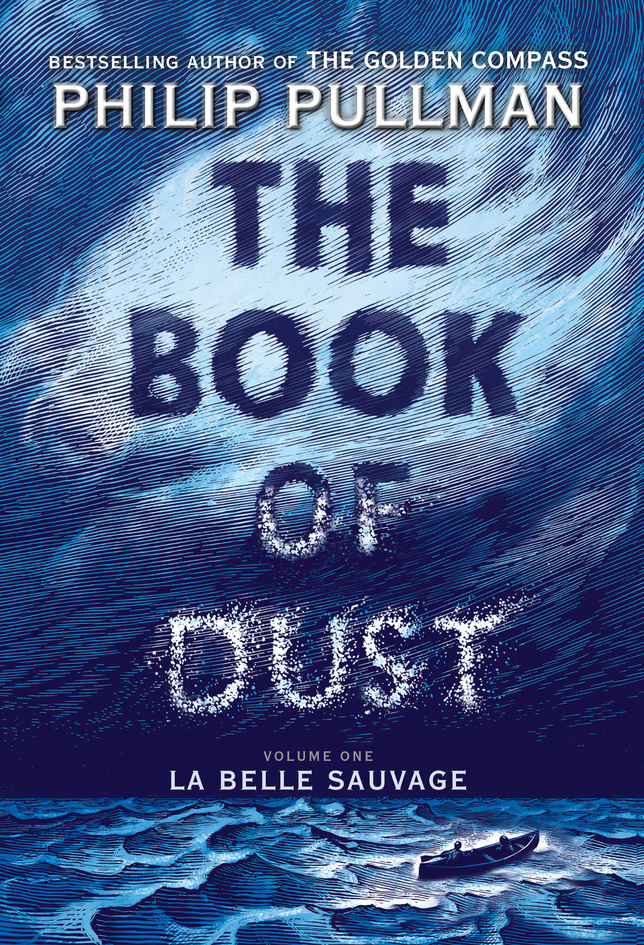 Philip Pullman'sThe Book of Dust: La Belle Sauvageto launch October 19