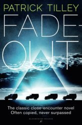 Fade Out, by Patrick Tilley book cover