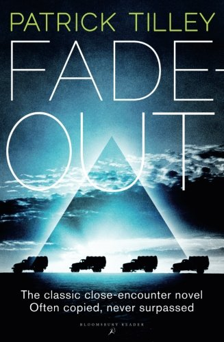 Fade Out, by Patrick Tilley