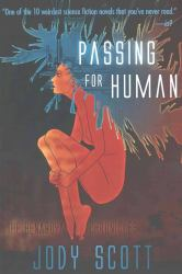 Passing for Human, by Jody Scott book cover