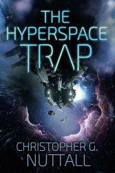 The Hyperspace Trap, by Christopher G. Nuttall book cover