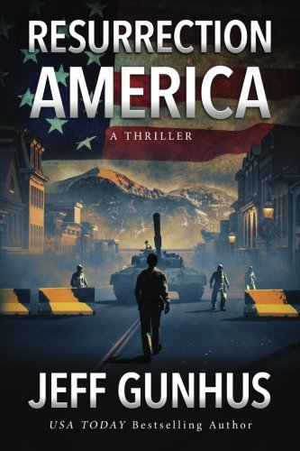 Resurrection America, by Jeff Gunhus